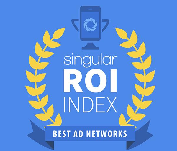 这篇文章值30亿美金!Singular年度ROI指数权威报告