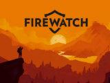 独立游戏《看火人》将于今春登陆Switch平台